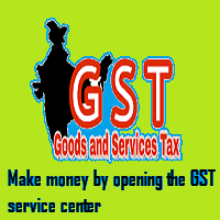 Make money by opening the GST service center