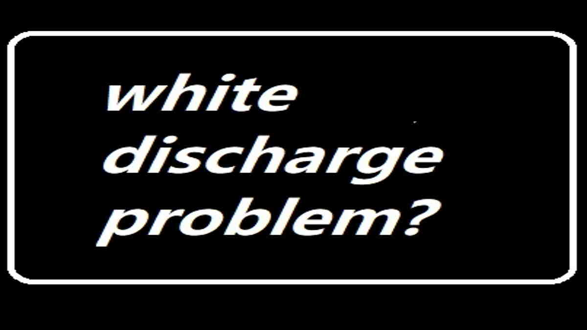 white discharge problem